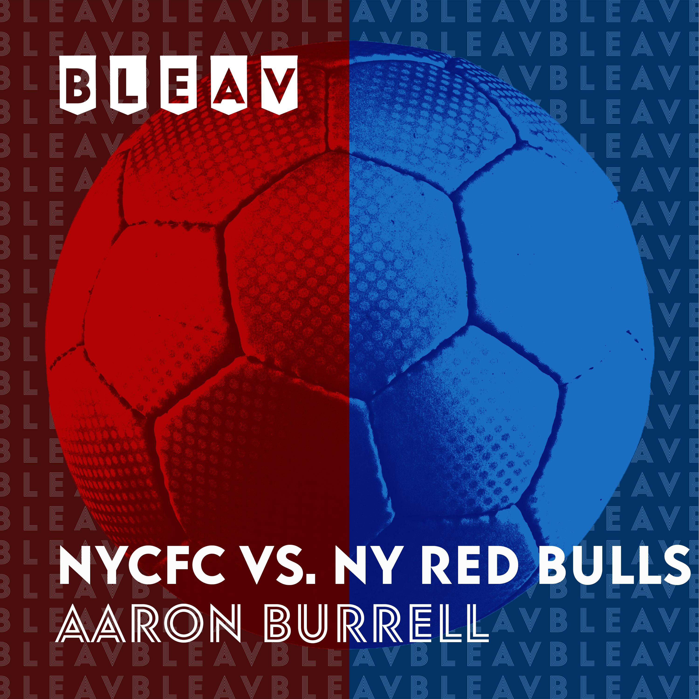 NYCFC vs NY Red Bulls – Playoff Recap